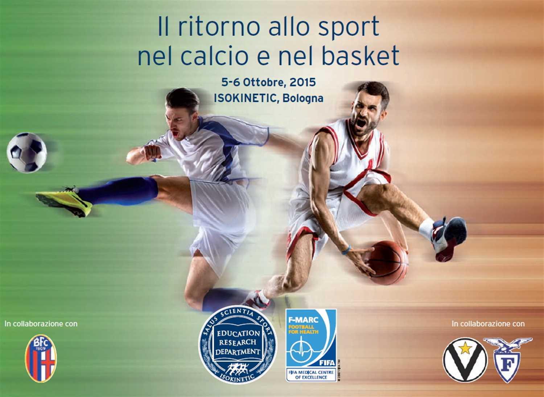 """Convegno """"Il ritorno allo sport nel calcio e nel basket""""  5-6 Ottobre 2015, Isokinetic Bologna"""