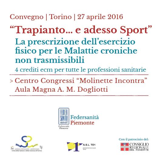 """""""Trapianto…e adesso Sport"""". La prescrizione dell'esercizio fi sico per le Malattie croniche non trasmissibili"""