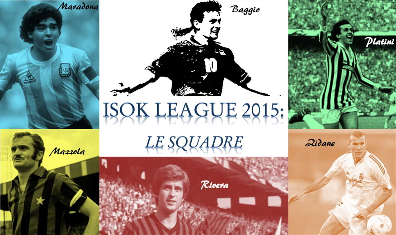 Isok League 2015: le squadre